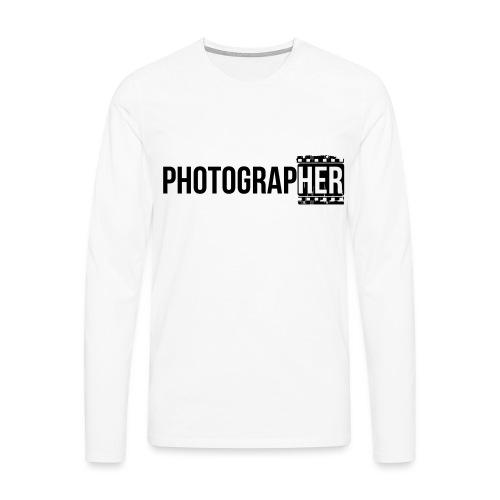 Photographing-her - Men's Premium Longsleeve Shirt