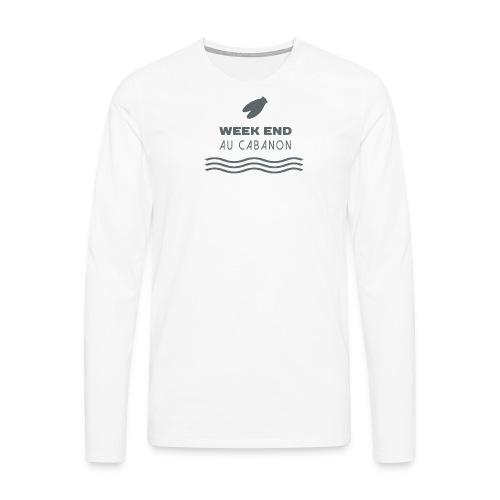 Week end au cabanon - T-shirt manches longues Premium Homme