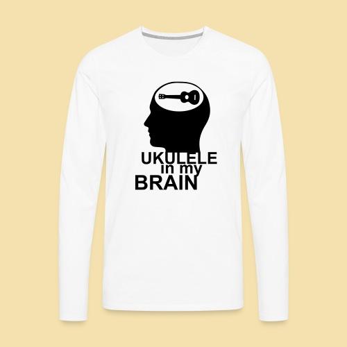 Ukulele in my brain - Männer Premium Langarmshirt