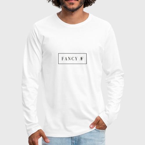 Fancy AF - Mannen Premium shirt met lange mouwen