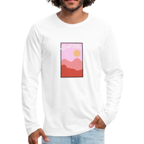 Good vibes - Mannen Premium shirt met lange mouwen