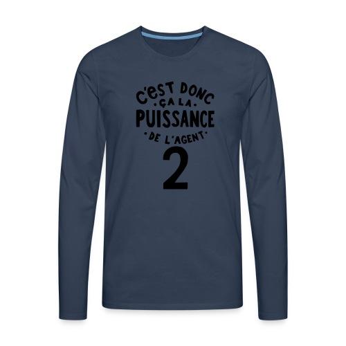 La puissance de l'agent 2 - T-shirt manches longues Premium Homme