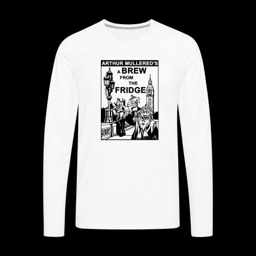 A Brew from the Fridge v2 - Men's Premium Longsleeve Shirt