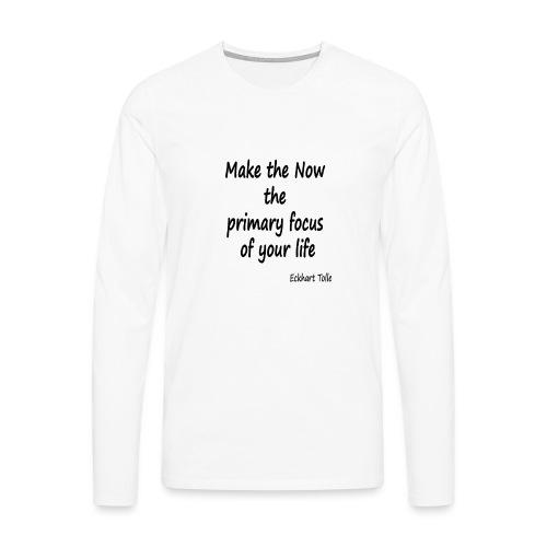 Now focus - Men's Premium Longsleeve Shirt