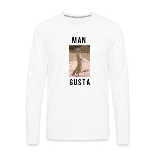 Man-Gusta - Men's Premium Longsleeve Shirt