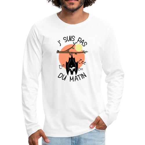 Chauve-souris, J' Suis pas du Matin - T-shirt manches longues Premium Homme