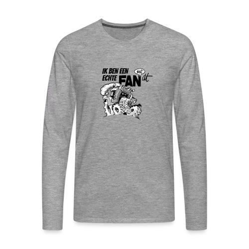 0922 Ik ben een FAN met DT - Mannen Premium shirt met lange mouwen