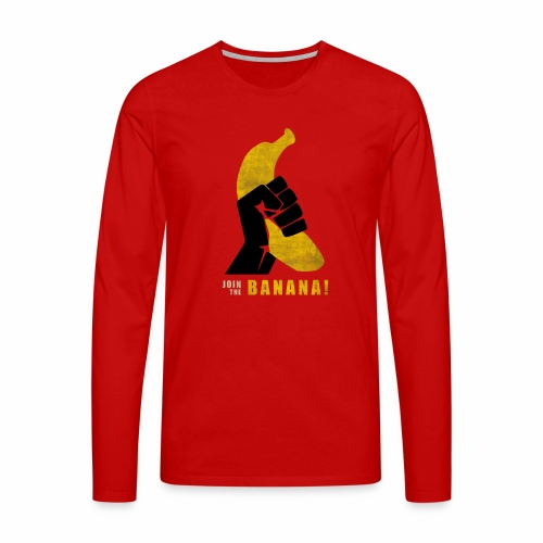 Join the Banana - T-shirt manches longues Premium Homme