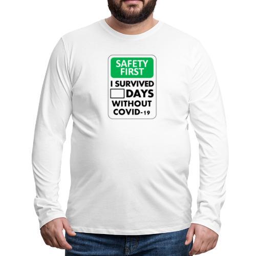 La sécurité d'abord sans Covid-19 - T-shirt manches longues Premium Homme