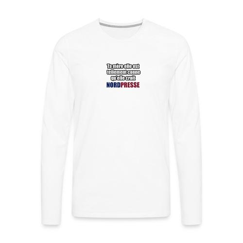 Ta mère - T-shirt manches longues Premium Homme