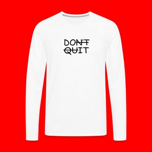 Don't Quit, Do It - Herre premium T-shirt med lange ærmer