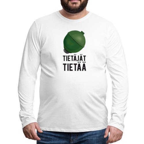Jousipallo - tietäjät tietää - Miesten premium pitkähihainen t-paita
