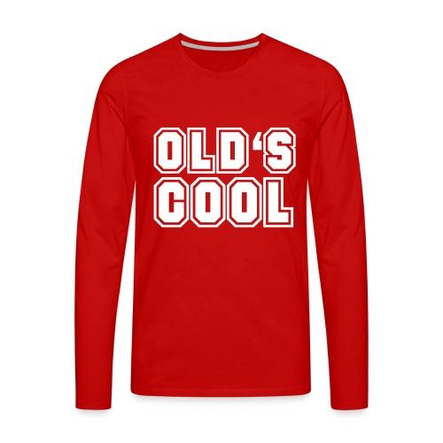 vieux est cool - T-shirt manches longues Premium Homme