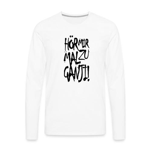 Ganji 1.0 / Der Kultspruch für dein Shirt - Männer Premium Langarmshirt