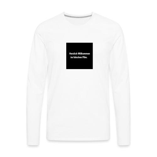 Willkommen im Falschen Film - Männer Premium Langarmshirt