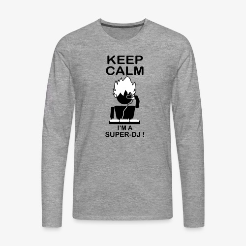 KEEP CALM SUPER DJ B&W - T-shirt manches longues Premium Homme