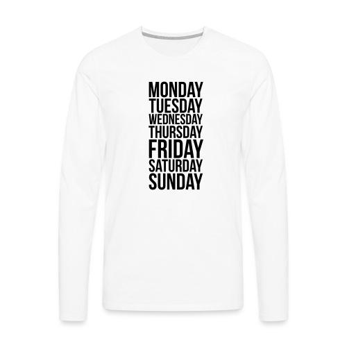 Days of the Week - Men's Premium Longsleeve Shirt