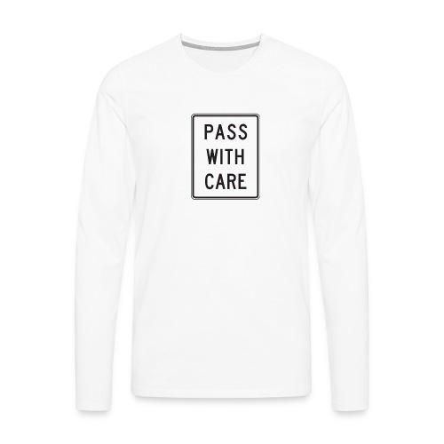 Voorzichtig passeren - Mannen Premium shirt met lange mouwen