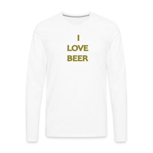I LOVE BEER - Maglietta Premium a manica lunga da uomo
