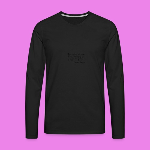 Fashion is what youre offered four times a year by - Men's Premium Longsleeve Shirt