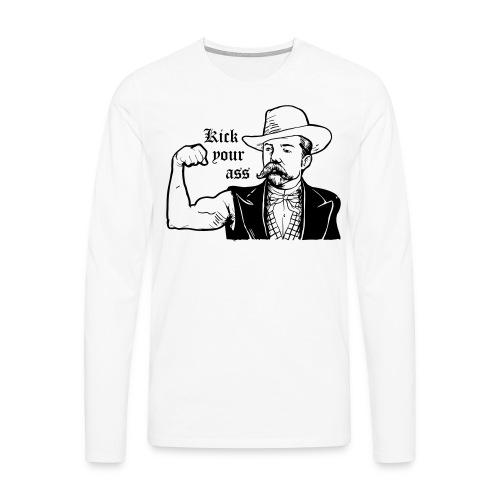 Kick Your Ass - Mannen Premium shirt met lange mouwen