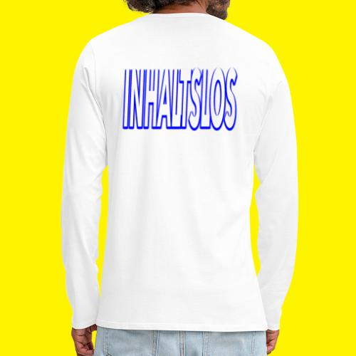 Inhaltslos - Men's Premium Longsleeve Shirt