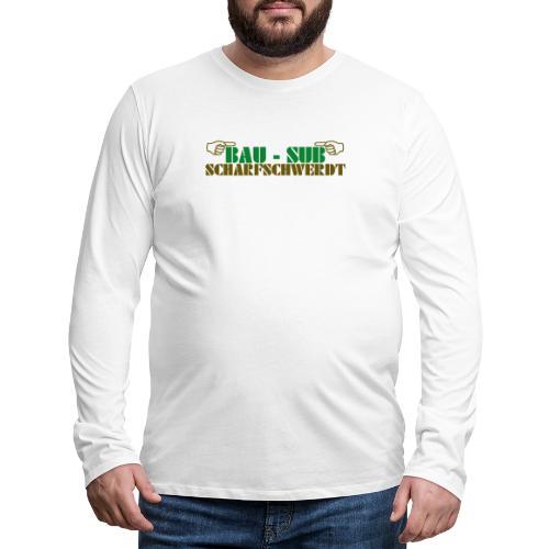 BAU-SUB Scharfschwerdt - Männer Premium Langarmshirt