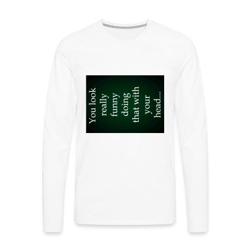 funny - Mannen Premium shirt met lange mouwen