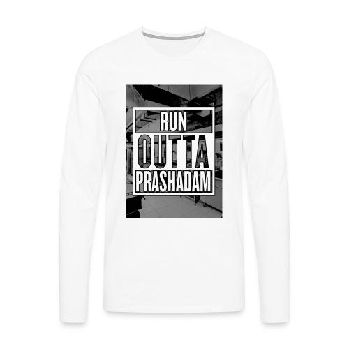 Run Outta Prashad V3 jpg - Men's Premium Longsleeve Shirt