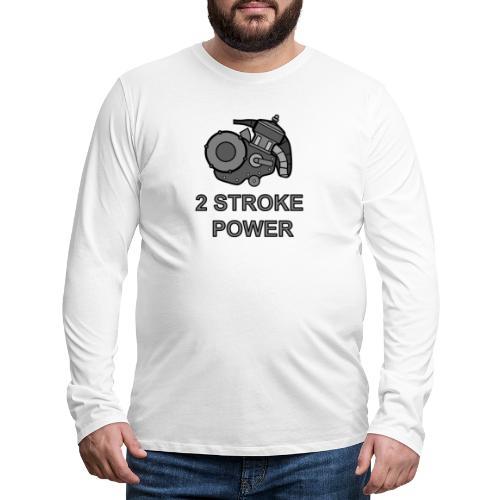 2 stroke power - Maglietta Premium a manica lunga da uomo