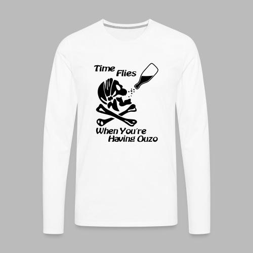 Time Flies Ouzs Shirt - Männer Premium Langarmshirt
