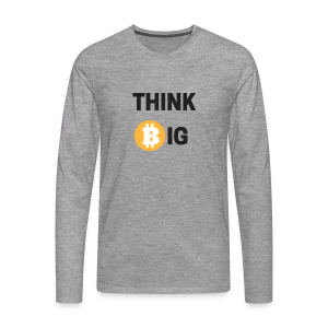 Think Big - Männer Premium Langarmshirt