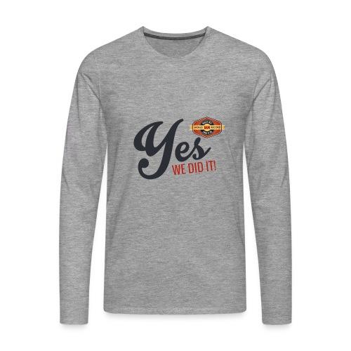 YES-we did it_black - Männer Premium Langarmshirt