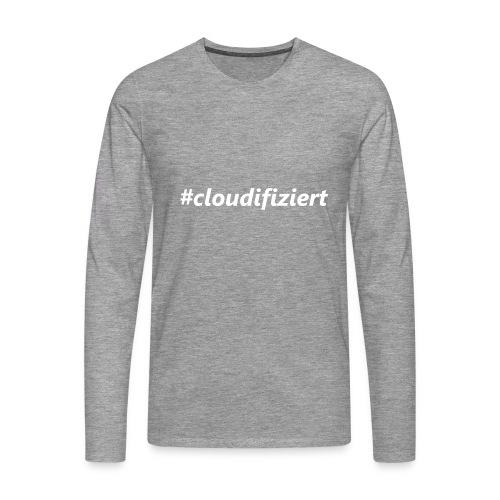#Cloudifiziert white - Männer Premium Langarmshirt