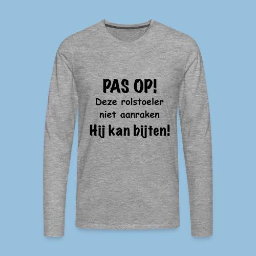 Pasop2 - Mannen Premium shirt met lange mouwen