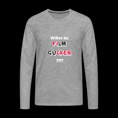 Willst du Film gucken?? - Männer Premium Langarmshirt