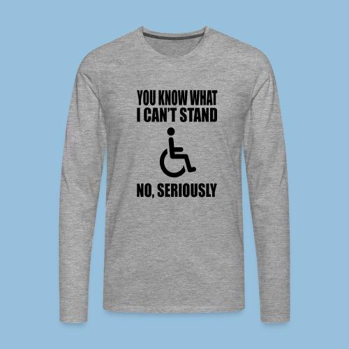 Can tstand1 - Mannen Premium shirt met lange mouwen