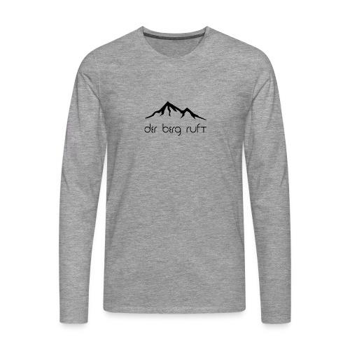 Der Berg ruft schwarz - Männer Premium Langarmshirt