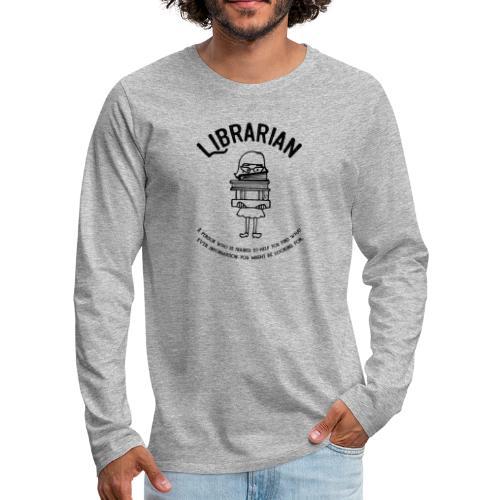 0329 books Funny saying librarian - Men's Premium Longsleeve Shirt