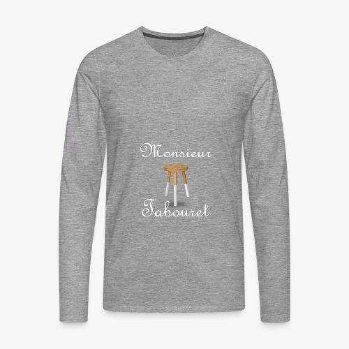 Monsieur Tabouret (Blanc) - T-shirt manches longues Premium Homme