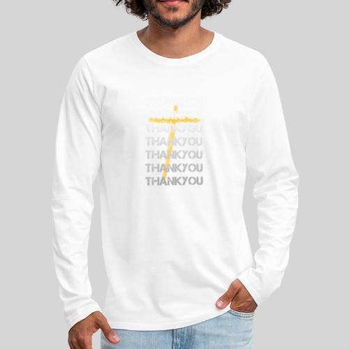 DANKE Jesus, das Geschenk für Christen THANKYOU - Männer Premium Langarmshirt