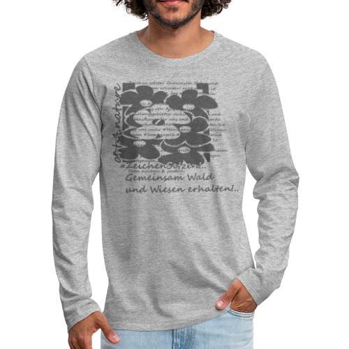 #ZeichenSetzen #MärchenWiese - Männer Premium Langarmshirt