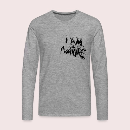 I AM NATURE (backprint) - Männer Premium Langarmshirt