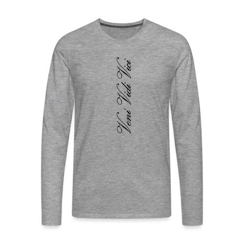 Veni Vidi Vici - Miesten premium pitkähihainen t-paita