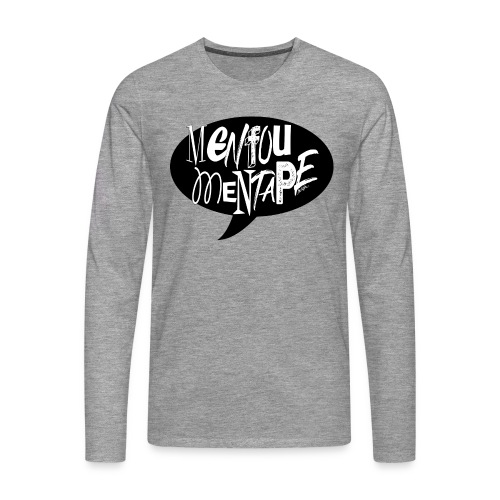 La bulle MENFOUMENTAPE by Alice Kara - T-shirt manches longues Premium Homme
