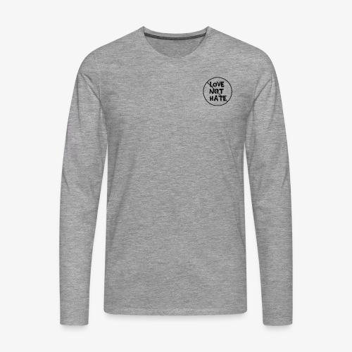 Love Not Hate - Men's Premium Longsleeve Shirt