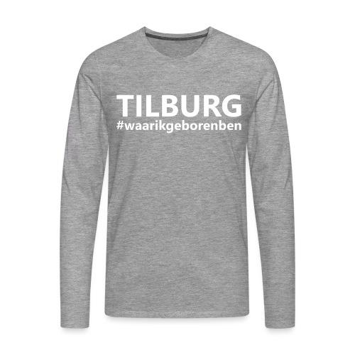 #waarikgeborenben - Mannen Premium shirt met lange mouwen