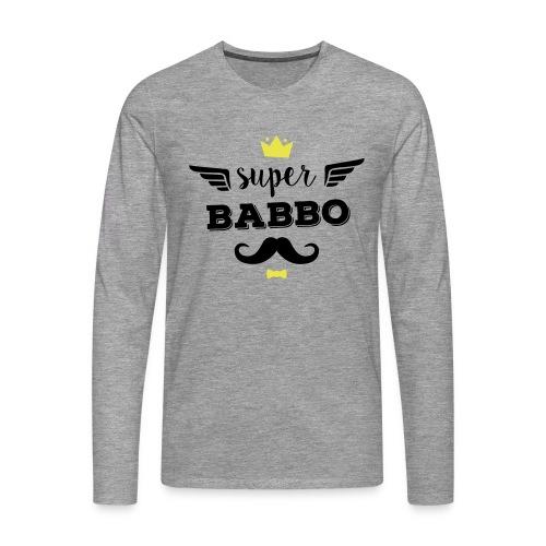 Super Babbo - Maglietta Premium a manica lunga da uomo