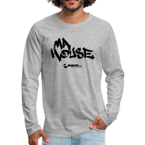 My House * by DEEPINSIDE - Men's Premium Longsleeve Shirt