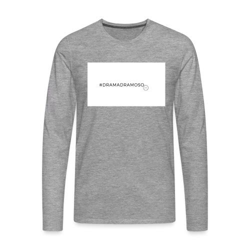 #DRAMADRAMOSO - Maglietta Premium a manica lunga da uomo